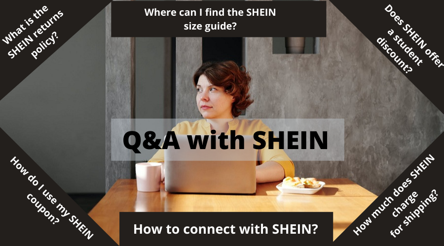 Q&A with SHEIN
